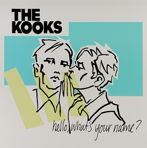 The Kooks - What's your name?