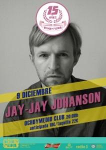 Jay Jay Johanson en Ocho y Medio